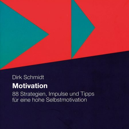 Motivation Dirk Schmidt Hörbuch
